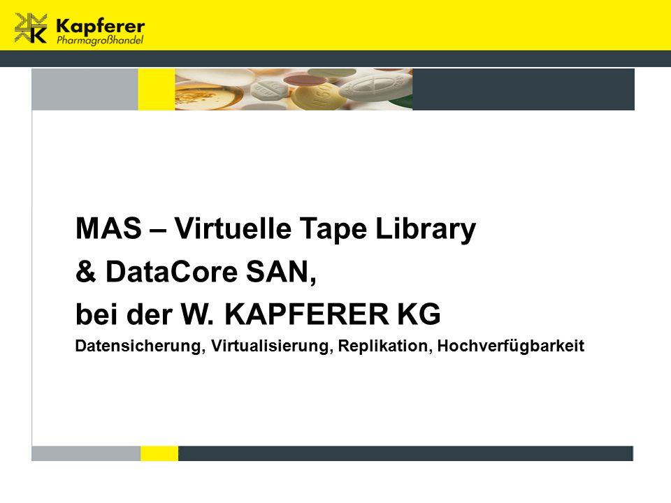 MAS – Virtuelle Tape Library & DataCore SAN, bei der W.