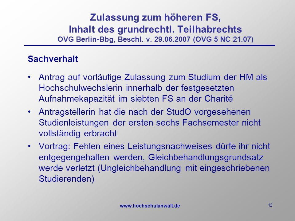 www.hochschulanwalt.de 12 Zulassung zum höheren FS, Inhalt des grundrechtl.