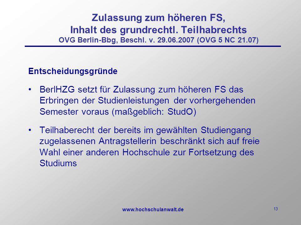 www.hochschulanwalt.de 13 Zulassung zum höheren FS, Inhalt des grundrechtl.