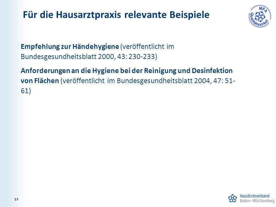 Empfehlung zur Händehygiene (veröffentlicht im Bundesgesundheitsblatt 2000, 43: 230-233) Anforderungen an die Hygiene bei der Reinigung und Desinfekti