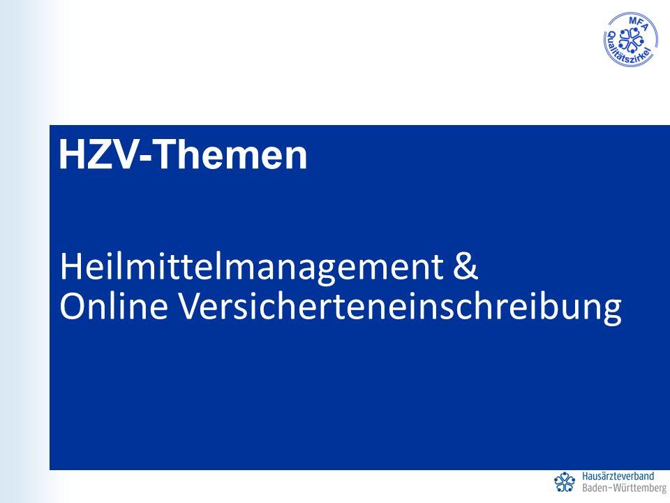 HZV-Themen Heilmittelmanagement & Online Versicherteneinschreibung
