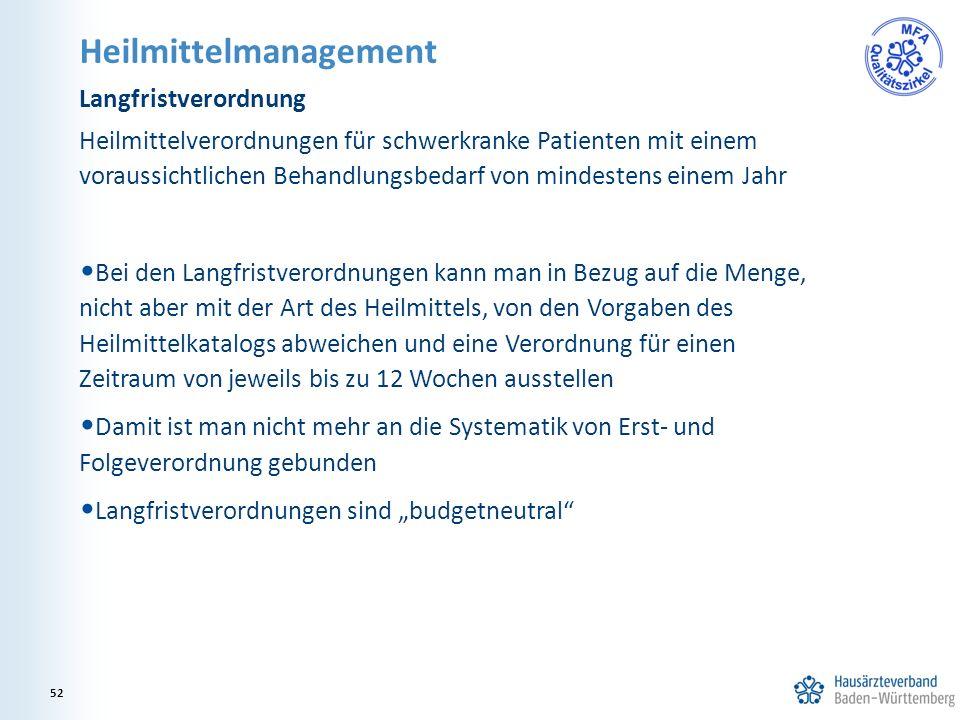 Heilmittelmanagement Langfristverordnung Heilmittelverordnungen für schwerkranke Patienten mit einem voraussichtlichen Behandlungsbedarf von mindesten