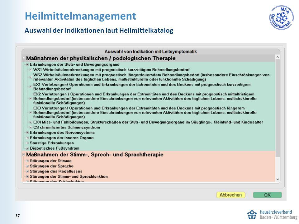 Heilmittelmanagement Auswahl der Indikationen laut Heilmittelkatalog 57