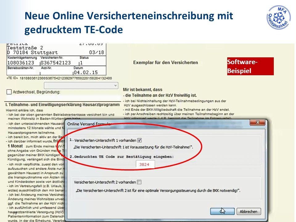 Neue Online Versicherteneinschreibung mit gedrucktem TE-Code Software- Beispiel 70 3824