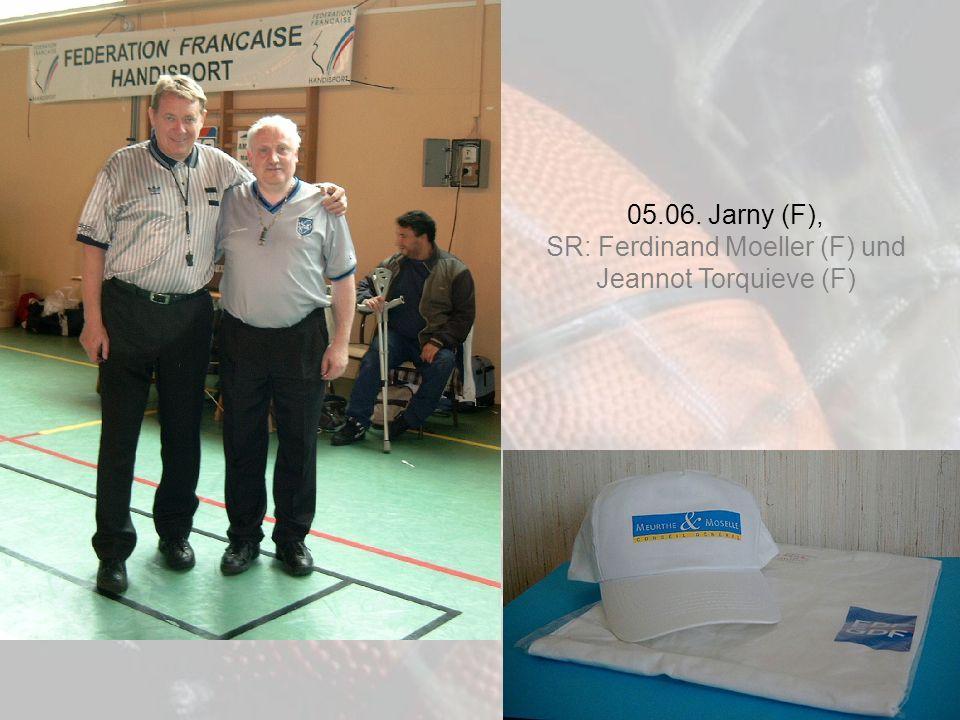 05.06. Jarny (F), SR: Ferdinand Moeller (F) und Jeannot Torquieve (F)