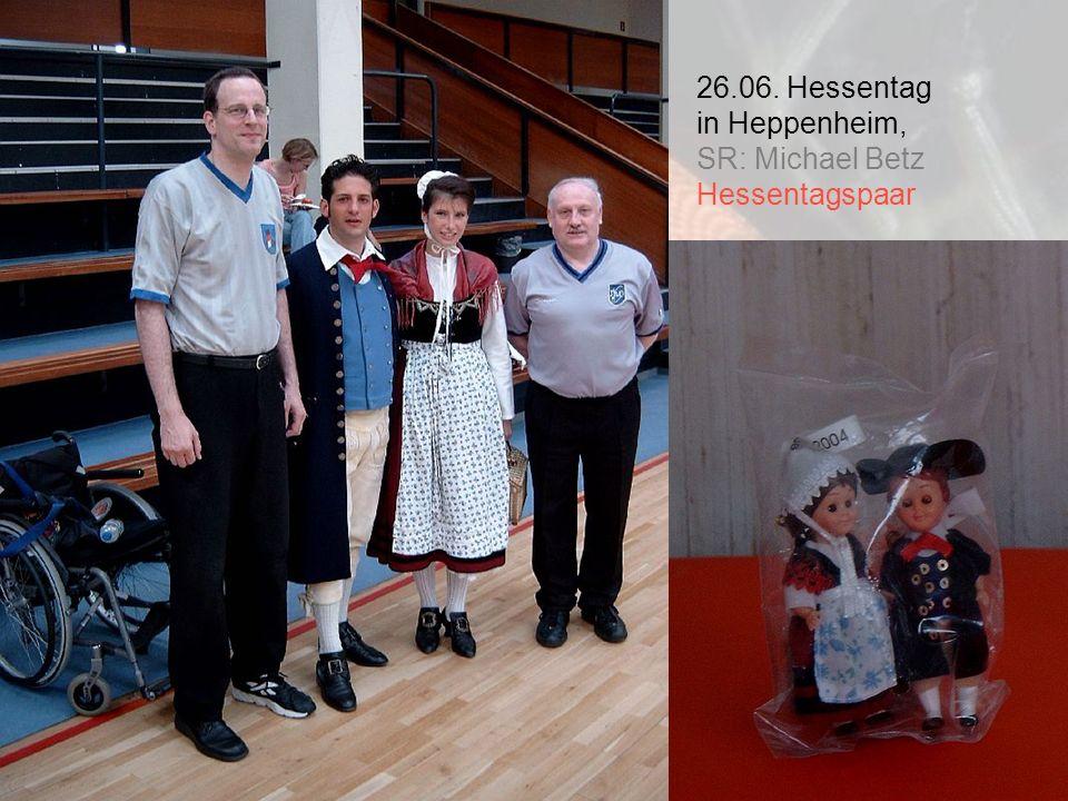 26.06. Hessentag in Heppenheim, SR: Michael Betz Hessentagspaar
