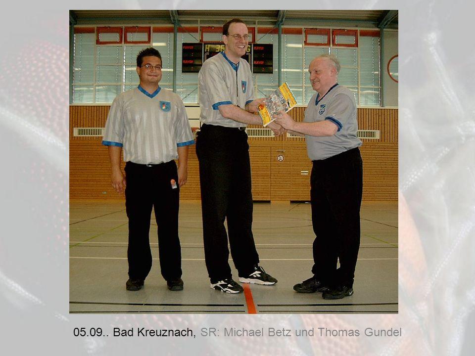 05.09.. Bad Kreuznach, SR: Michael Betz und Thomas Gundel