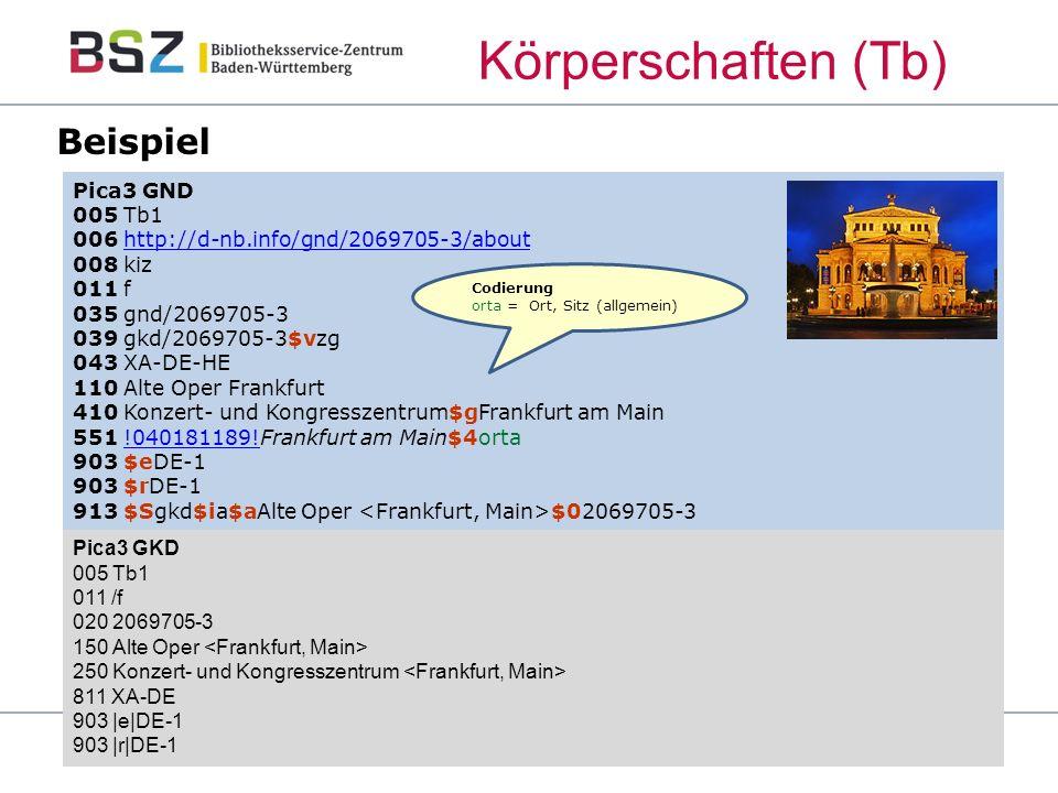 Pica3 GND 005 Tb1 006 http://d-nb.info/gnd/2069705-3/abouthttp://d-nb.info/gnd/2069705-3/about 008 kiz 011 f 035 gnd/2069705-3 039 gkd/2069705-3$vzg 043 XA-DE-HE 110 Alte Oper Frankfurt 410 Konzert- und Kongresszentrum$gFrankfurt am Main 551 !040181189!Frankfurt am Main$4orta 903 $eDE-1 903 $rDE-1 913 $Sgkd$ia$aAlte Oper $02069705-3 Pica3 GKD 005 Tb1 011 /f 020 2069705-3 150 Alte Oper 250 Konzert- und Kongresszentrum 811 XA-DE 903 |e|DE-1 903 |r|DE-1 Codierung orta = Ort, Sitz (allgemein) Körperschaften (Tb) Beispiel