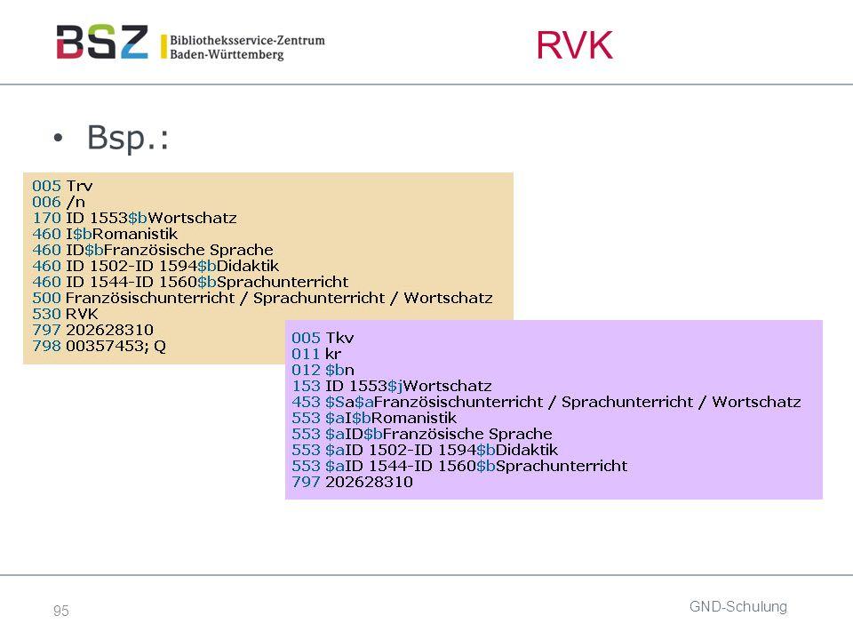 95 RVK Bsp.: GND-Schulung