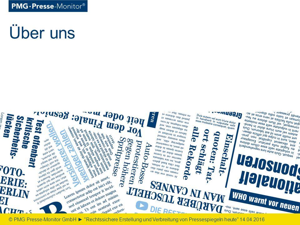 Über uns © PMG Presse-Monitor GmbH ► Rechtssichere Erstellung und Verbreitung von Pressespiegeln heute 14.04.2016