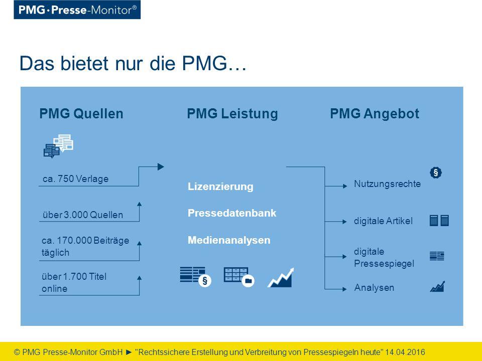 Das bietet nur die PMG… PMG QuellenPMG Angebot ca.