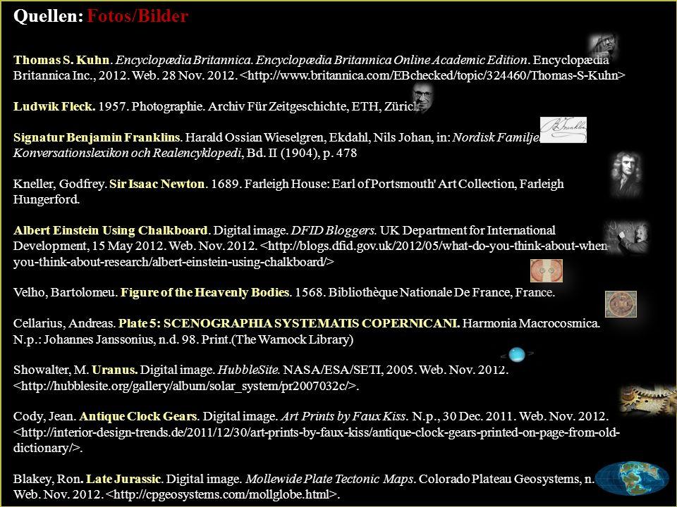Quellen: Fotos/Bilder Thomas S.Kuhn. Encyclopædia Britannica.