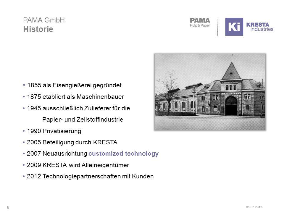 PAMA GmbH Historie 1855 als Eisengießerei gegründet 1875 etabliert als Maschinenbauer 1945 ausschließlich Zulieferer für die Papier- und Zellstoffindustrie 1990 Privatisierung 2005 Beteiligung durch KRESTA 2007 Neuausrichtung customized technology 2009 KRESTA wird Alleineigentümer 2012 Technologiepartnerschaften mit Kunden 6 01.07.2013
