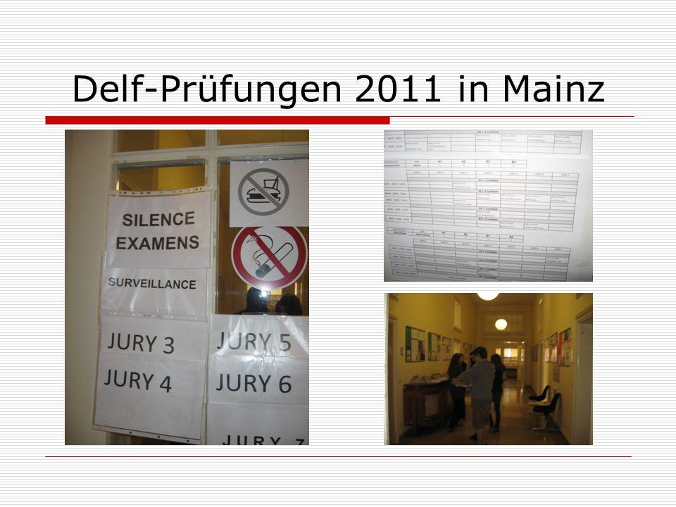 Delf-Prüfungen 2011 in Mainz