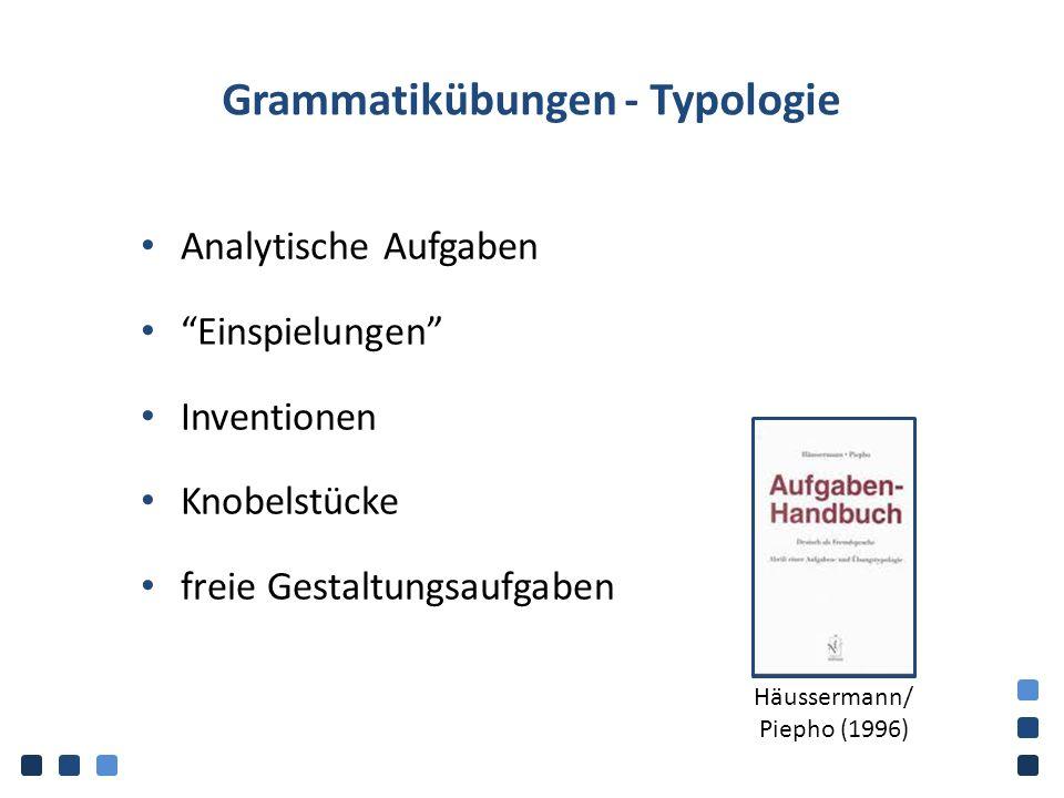 """Grammatikübungen - Typologie Analytische Aufgaben """"Einspielungen"""" Inventionen Knobelstücke freie Gestaltungsaufgaben Häussermann/ Piepho (1996)"""