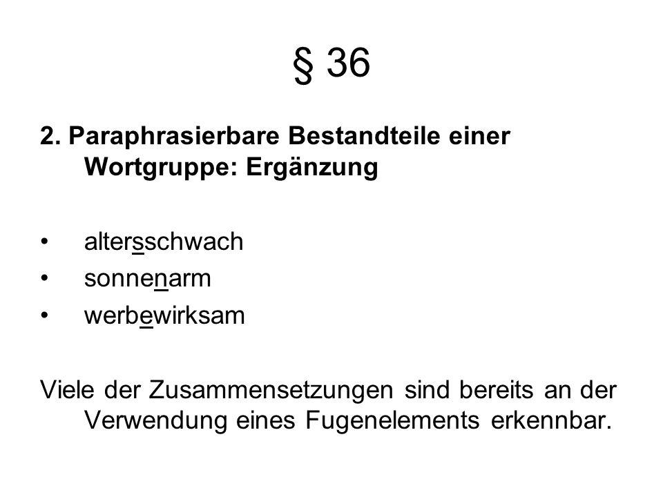 § 36 2.