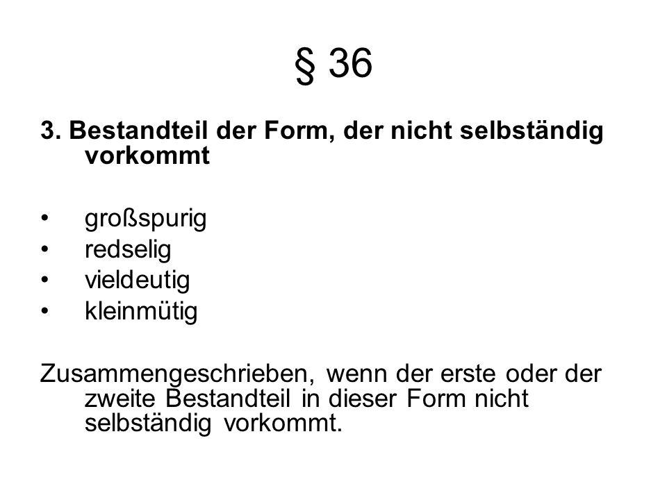 § 36 3.