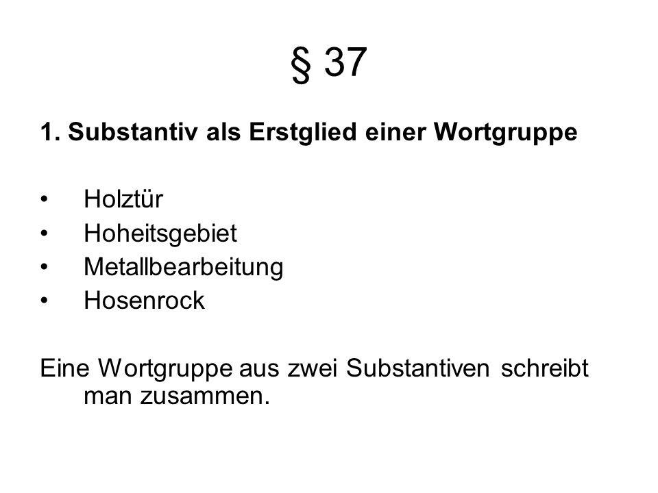 § 37 1.