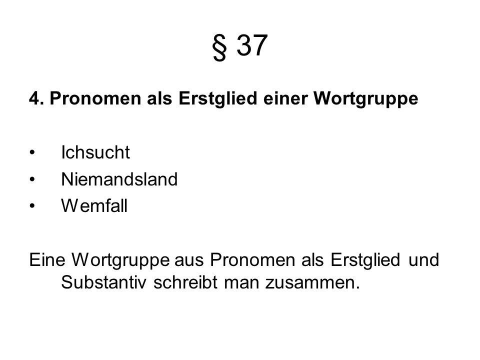 § 37 4.
