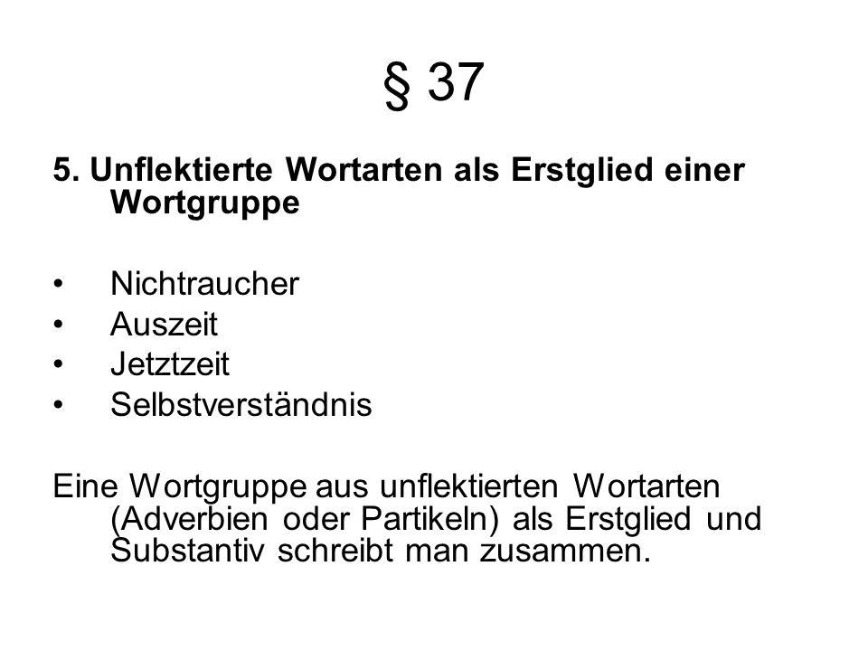 § 37 5.