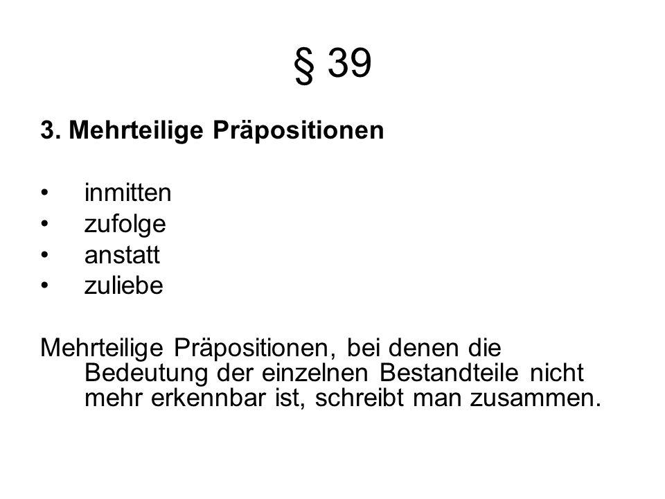 § 39 3.
