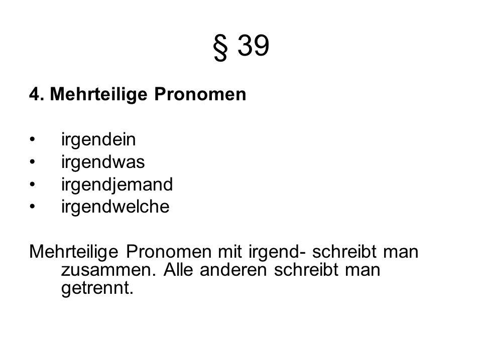 § 39 4.