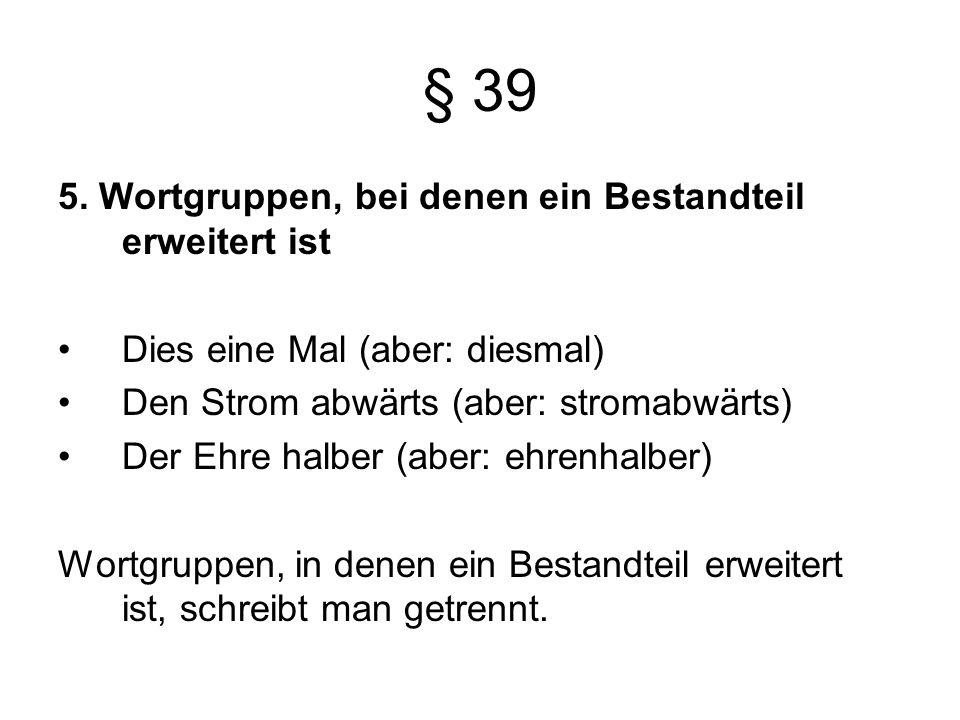 § 39 5.