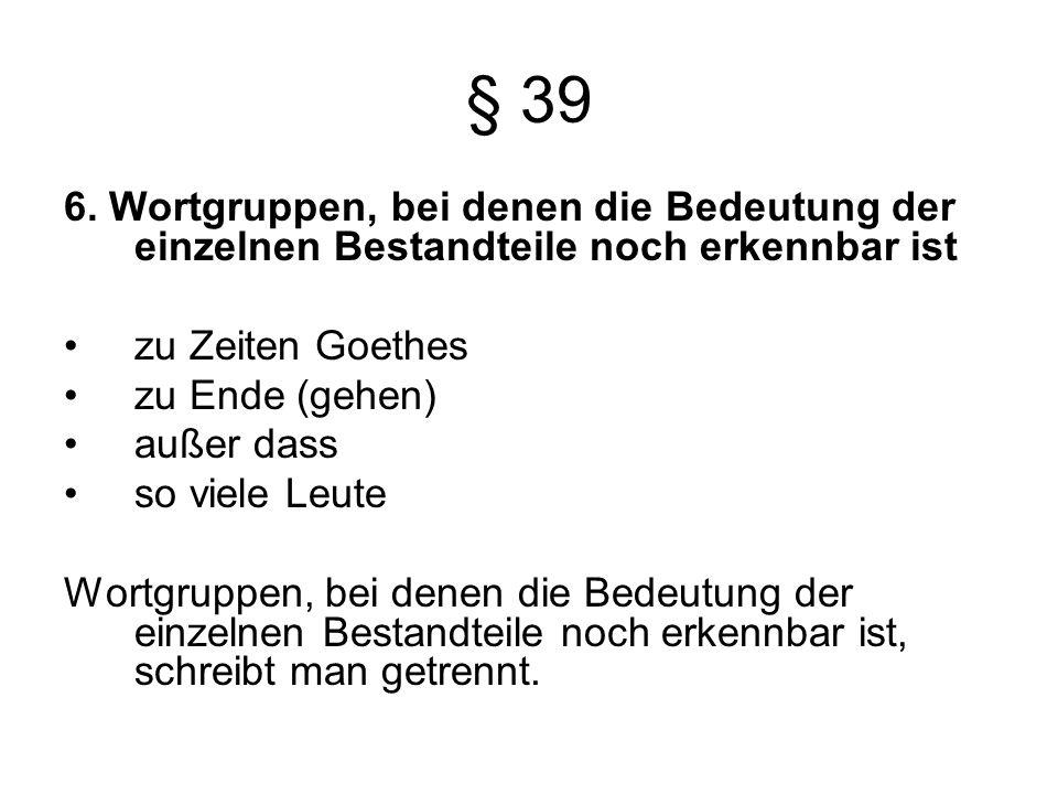 § 39 6.