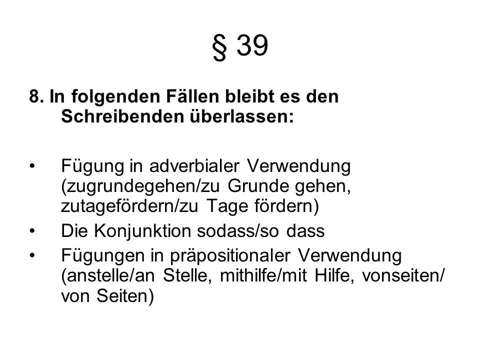 § 39 8.