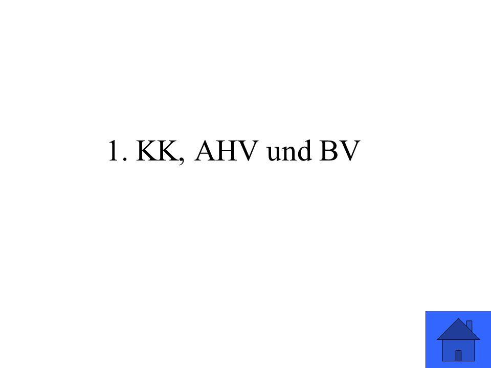 1. KK, AHV und BV