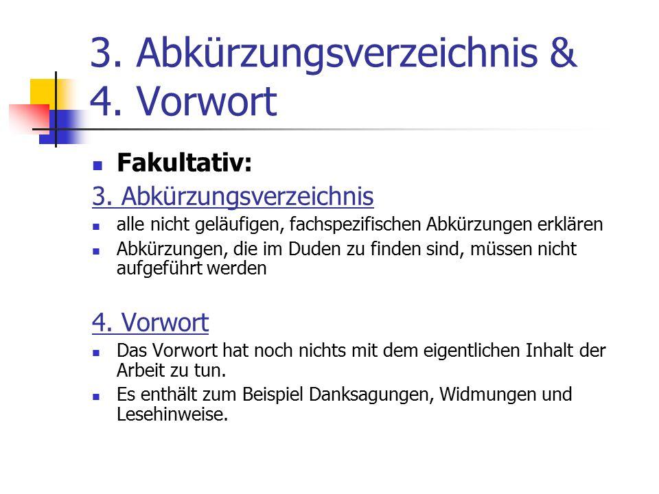 3. Abkürzungsverzeichnis & 4. Vorwort Fakultativ: 3.