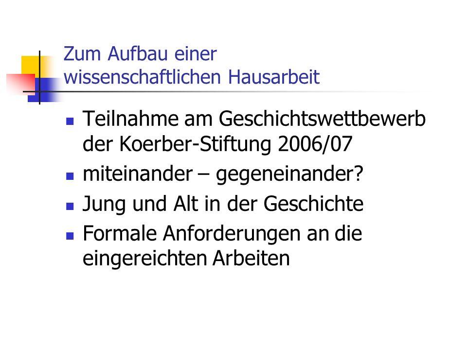 Teilnahme am Geschichtswettbewerb der Koerber-Stiftung 2006/07 miteinander – gegeneinander.