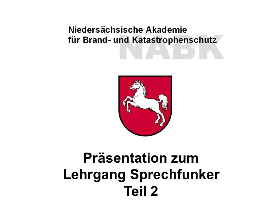 """NABK Niedersächsische Akademie für Brand- und Katastrophenschutz Lehrgang """"Sprechfunker Folie 27 Präsentation zum Lehrgang Sprechfunker Teil 2"""