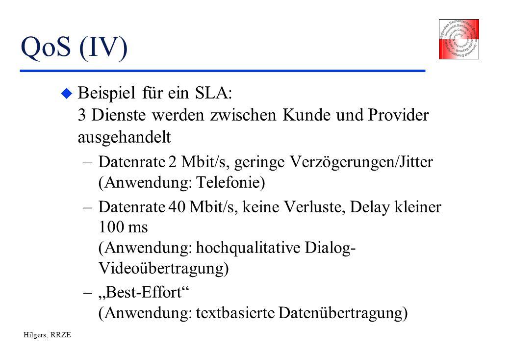 """Hilgers, RRZE QoS (IV) u Beispiel für ein SLA: 3 Dienste werden zwischen Kunde und Provider ausgehandelt –Datenrate 2 Mbit/s, geringe Verzögerungen/Jitter (Anwendung: Telefonie) –Datenrate 40 Mbit/s, keine Verluste, Delay kleiner 100 ms (Anwendung: hochqualitative Dialog- Videoübertragung) –""""Best-Effort (Anwendung: textbasierte Datenübertragung)"""
