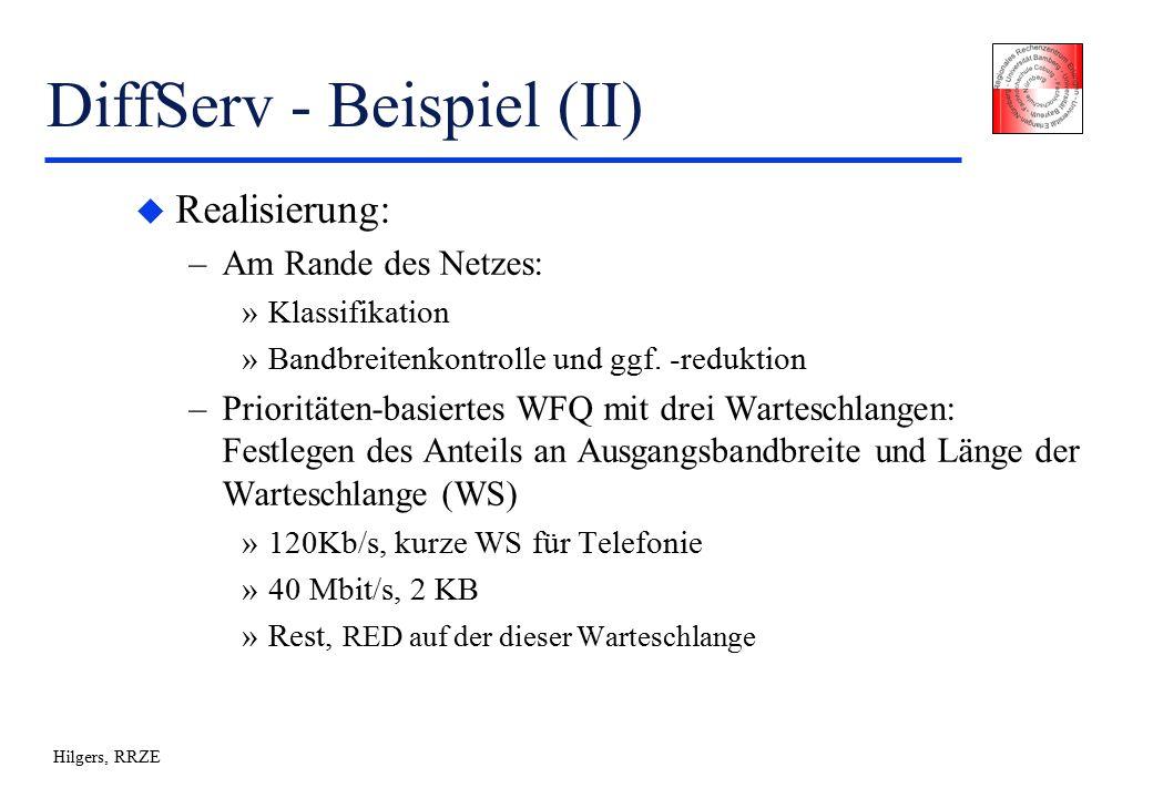 Hilgers, RRZE DiffServ - Beispiel (II) u Realisierung: –Am Rande des Netzes: »Klassifikation »Bandbreitenkontrolle und ggf.