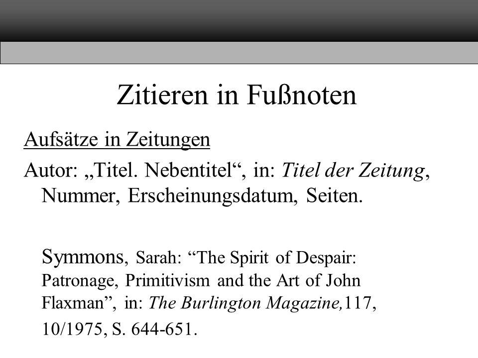 """Zitieren in Fußnoten Aufsätze in Zeitungen Autor: """"Titel."""