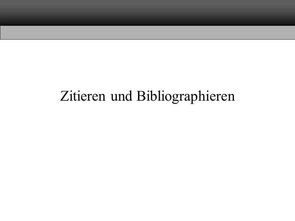 Zitieren und Bibliographieren