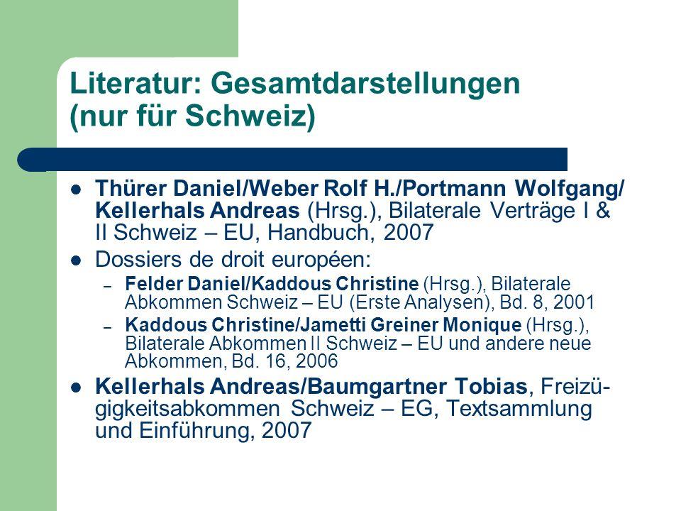 Literatur: spezifischere Darstellungen (nur für Schweiz) AJP 2005 H.