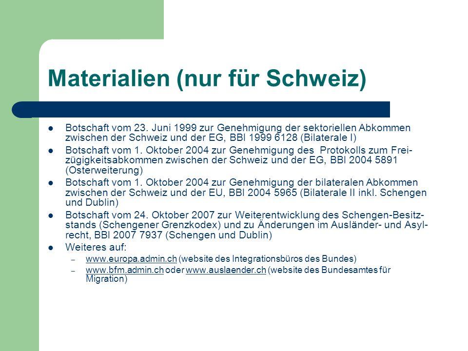 Materialien (nur für Schweiz) Botschaft vom 23.