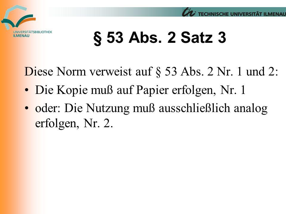 § 53 Abs. 2 Satz 3 Diese Norm verweist auf § 53 Abs.