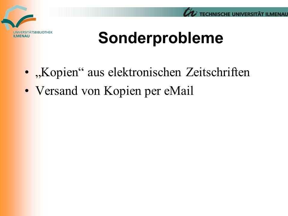"""Sonderprobleme """"Kopien aus elektronischen Zeitschriften Versand von Kopien per eMail"""