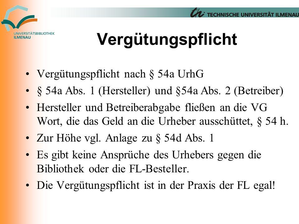 Vergütungspflicht Vergütungspflicht nach § 54a UrhG § 54a Abs.