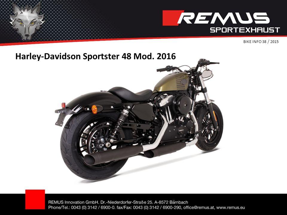 Harley-Davidson Sportster 48 Mod. 2016 BIKE INFO 38 / 2015
