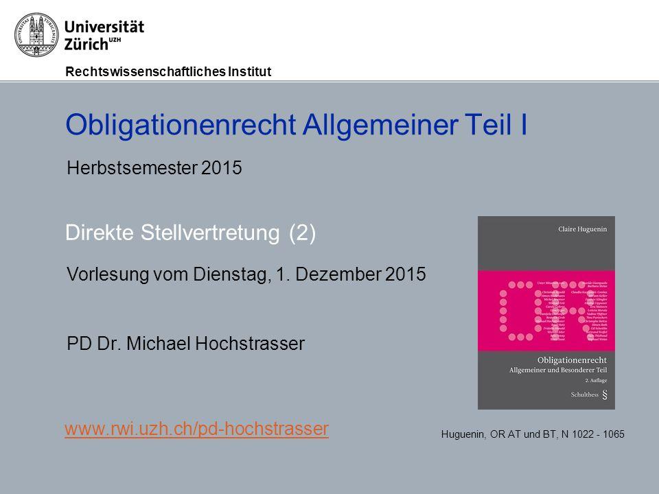 Rechtswissenschaftliches Institut Grundlagen des Obligationenrechts, Prof.
