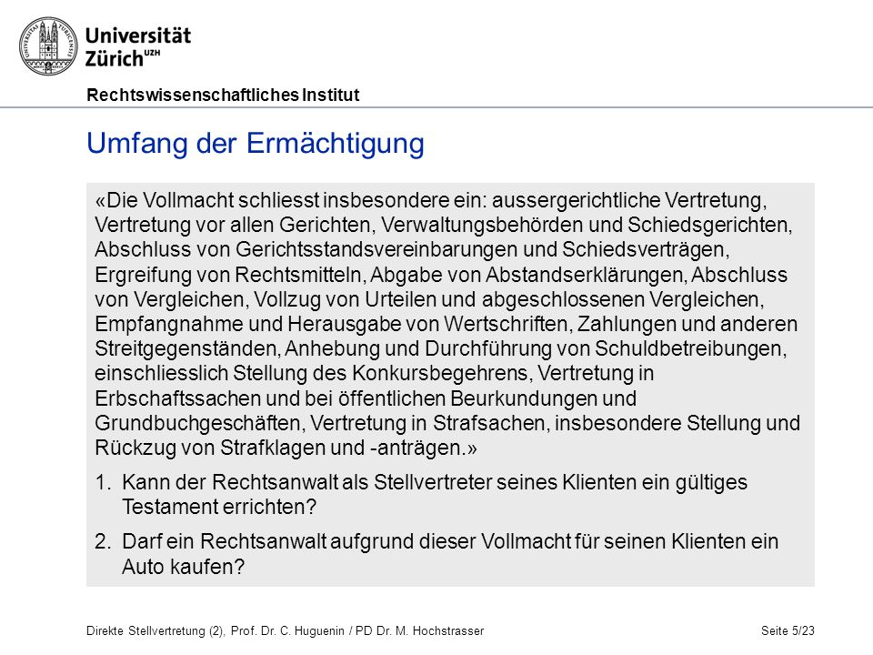 Rechtswissenschaftliches Institut Seite 6/23 Umfang der Ermächtigung b.