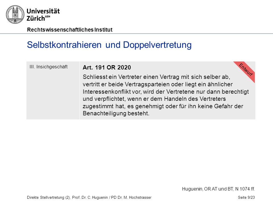 Rechtswissenschaftliches Institut Seite 9/23 Selbstkontrahieren und Doppelvertretung III.