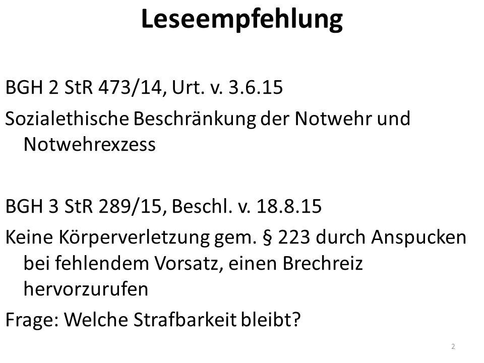 Leseempfehlung BGH 2 StR 473/14, Urt. v.