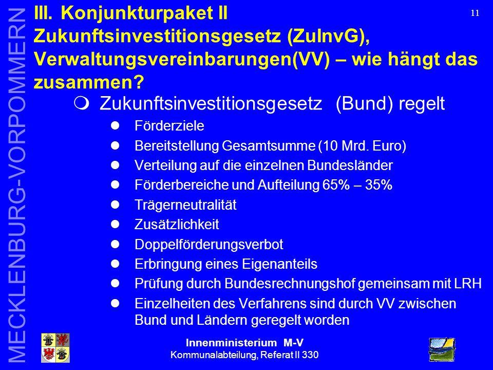 Innenministerium M-V Kommunalabteilung, Referat II 330 MECKLENBURG-VORPOMMERN 11 III.