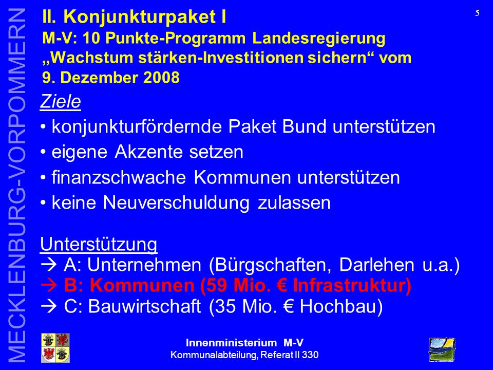 Innenministerium M-V Kommunalabteilung, Referat II 330 MECKLENBURG-VORPOMMERN 5 II.