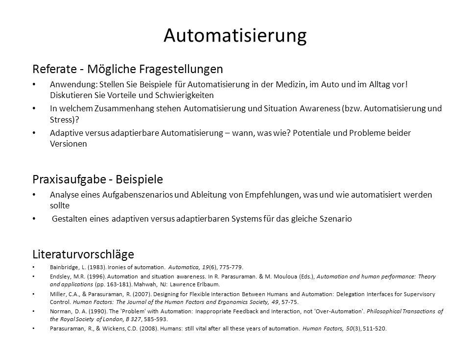 Automatisierung Referate - Mögliche Fragestellungen Anwendung: Stellen Sie Beispiele für Automatisierung in der Medizin, im Auto und im Alltag vor.